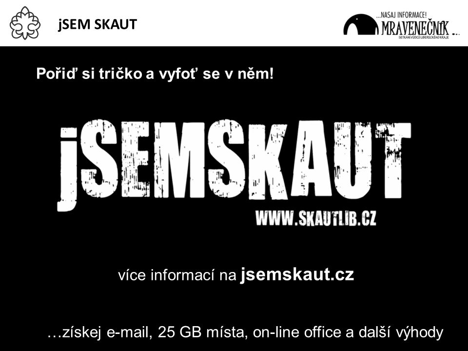 více informací na jsemskaut.cz