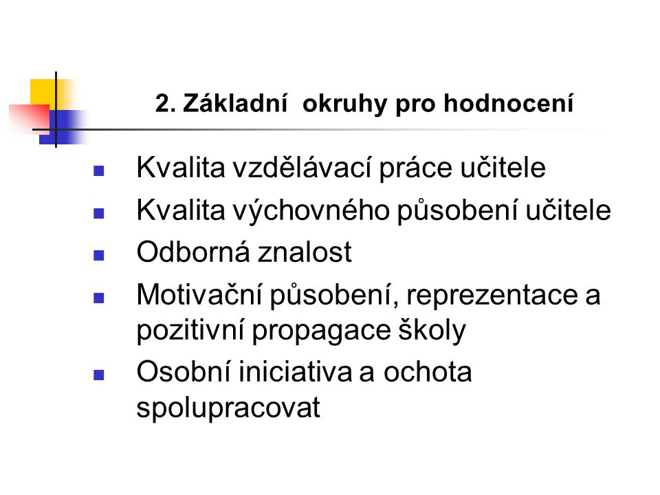 2. Základní okruhy pro hodnocení