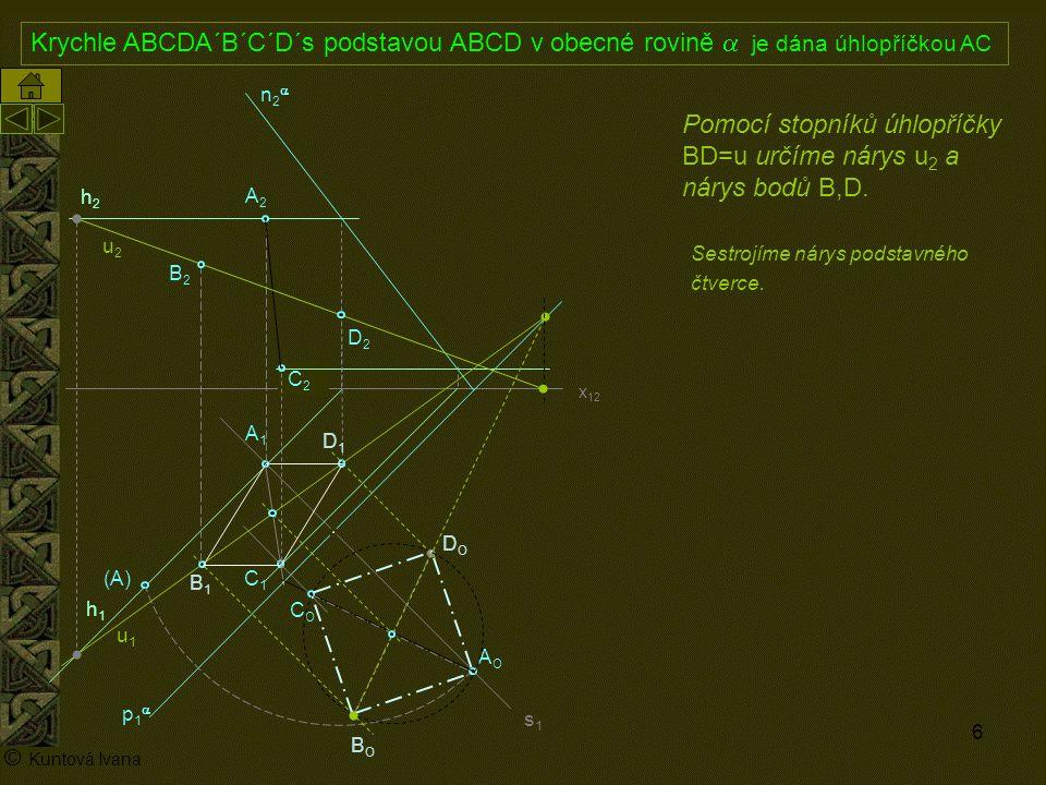 Pomocí stopníků úhlopříčky BD=u určíme nárys u2 a nárys bodů B,D.