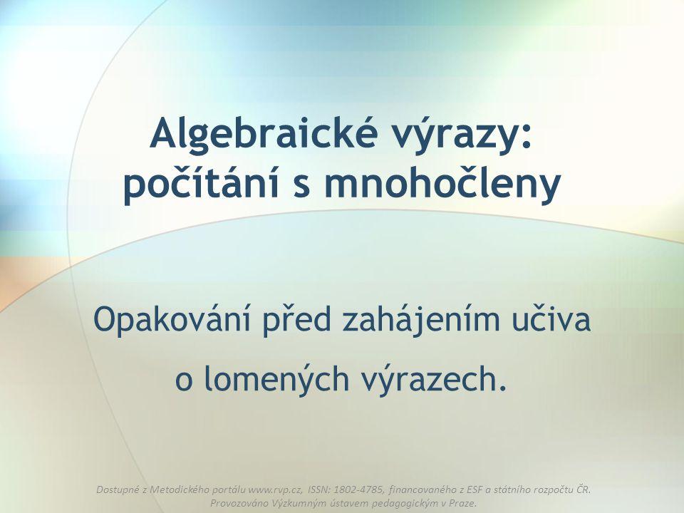 Algebraické výrazy: počítání s mnohočleny