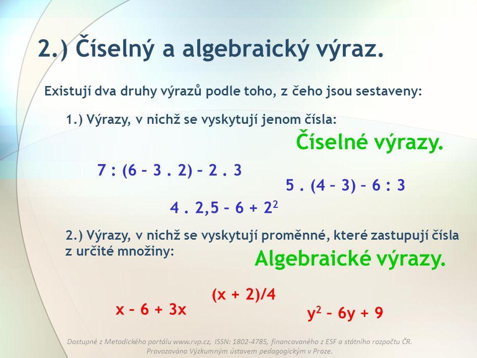 2.) Číselný a algebraický výraz.
