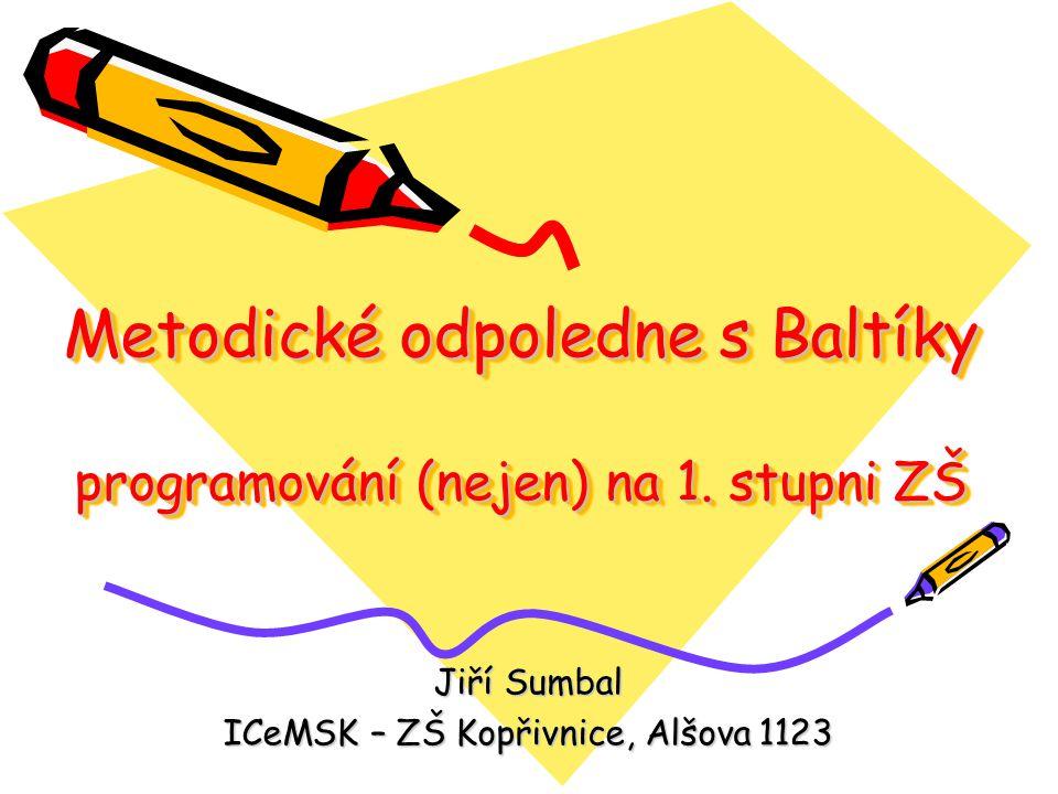 Metodické odpoledne s Baltíky programování (nejen) na 1. stupni ZŠ