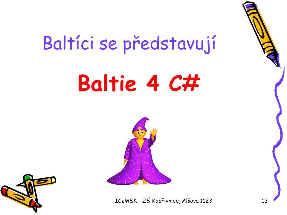 Baltíci se představují