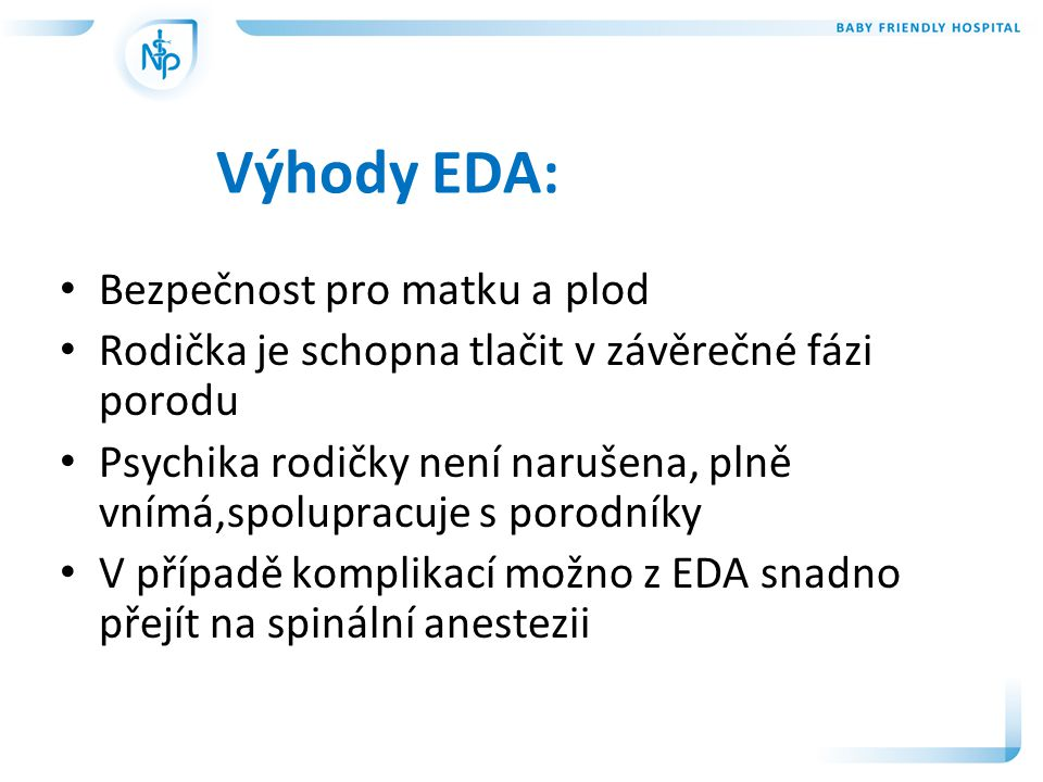 Výhody EDA: Bezpečnost pro matku a plod