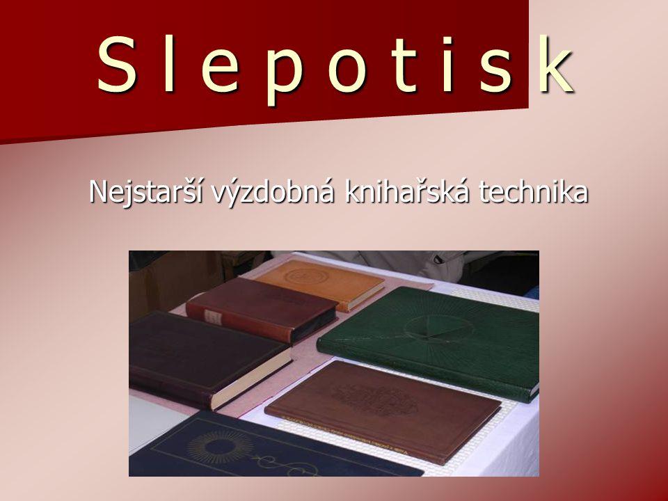 Nejstarší výzdobná knihařská technika