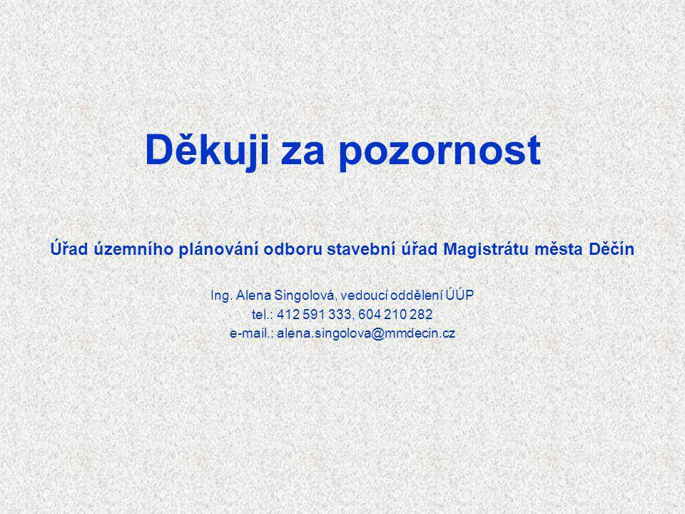 Úřad územního plánování odboru stavební úřad Magistrátu města Děčín