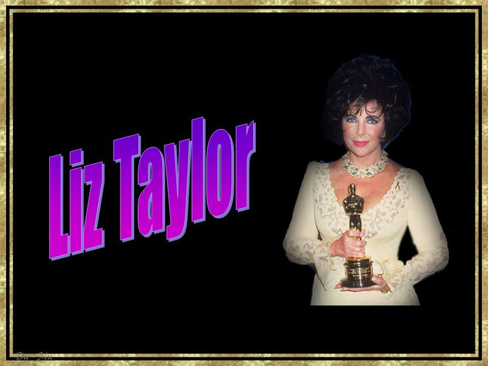 Liz Taylor http://www.imdb.com/name/nm0000072/