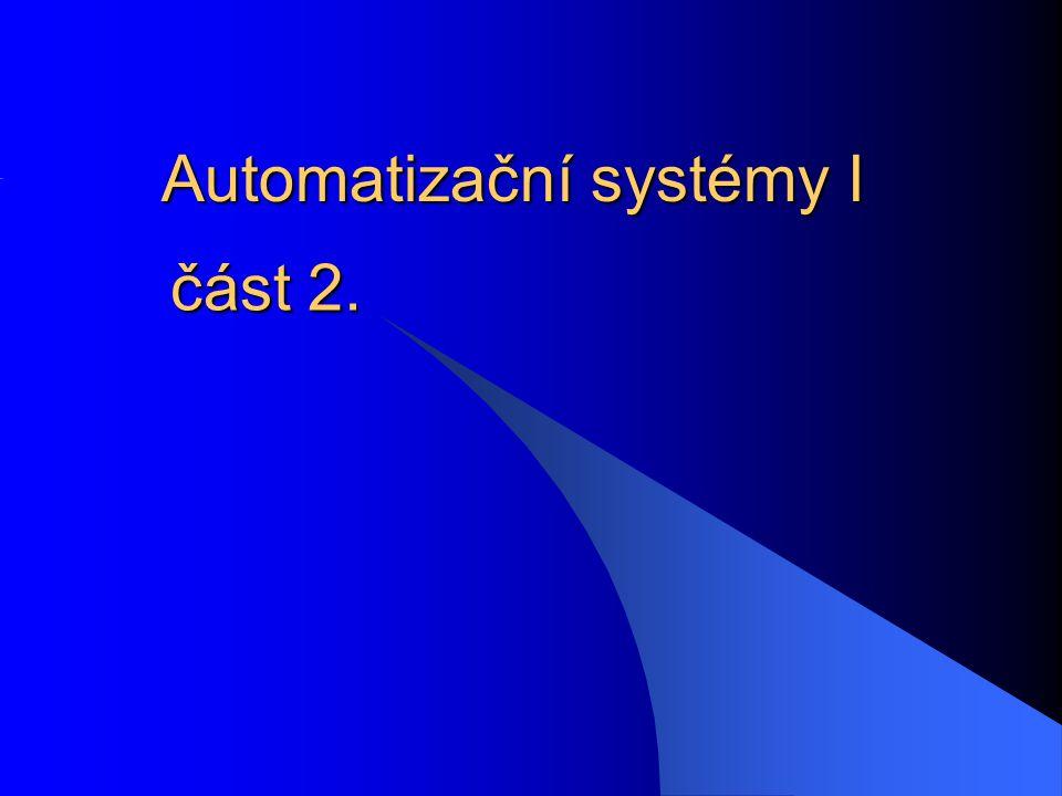 Automatizační systémy I