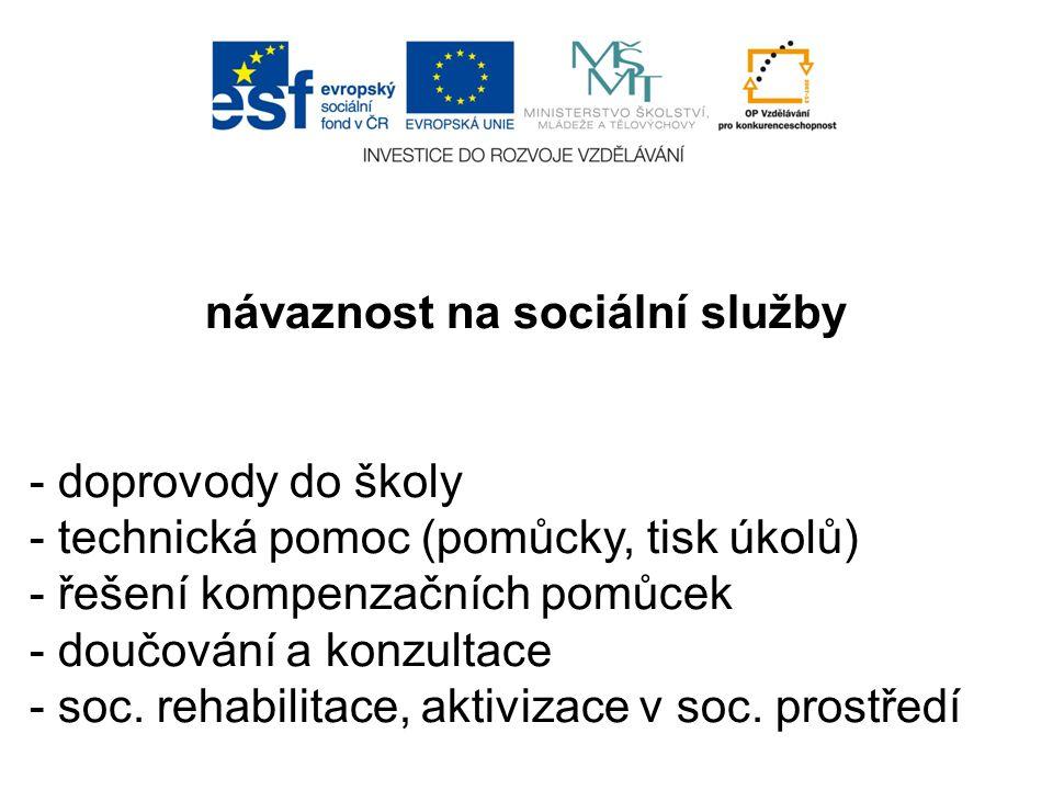 návaznost na sociální služby