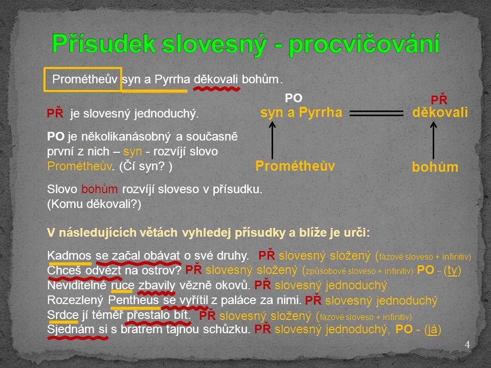 Přísudek slovesný - procvičování