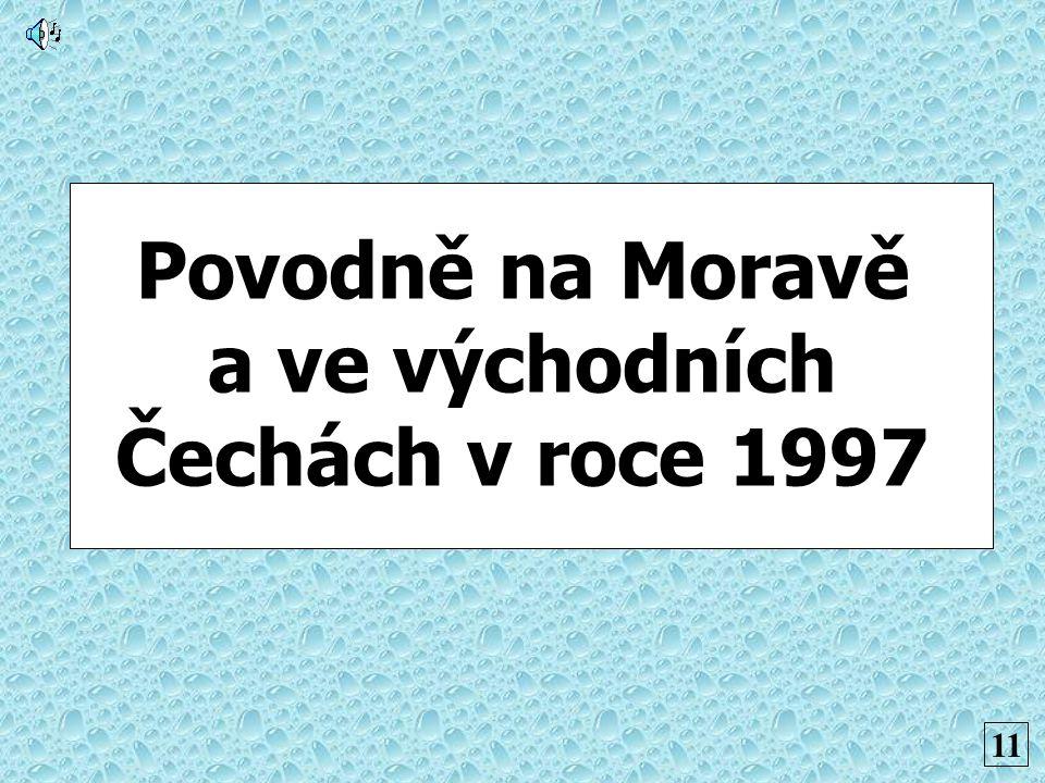 Povodně na Moravě a ve východních Čechách v roce 1997
