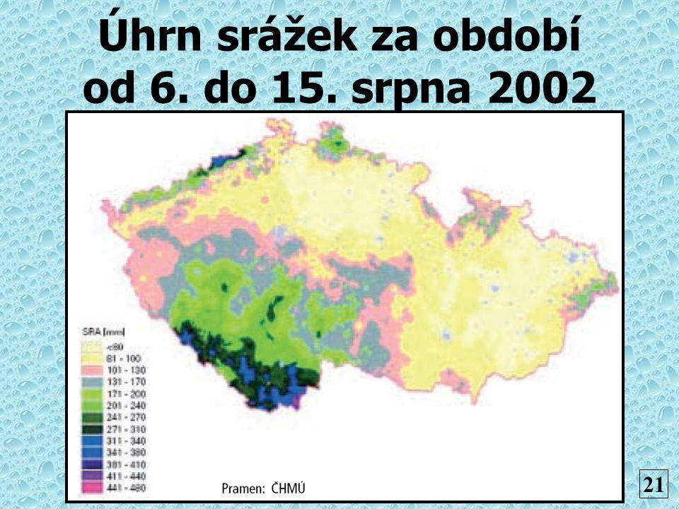 Úhrn srážek za období od 6. do 15. srpna 2002