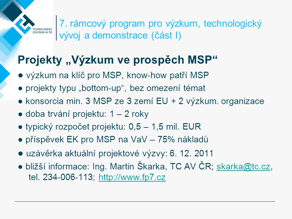 """Projekty """"Výzkum ve prospěch MSP"""