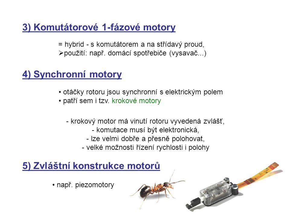 3) Komutátorové 1-fázové motory