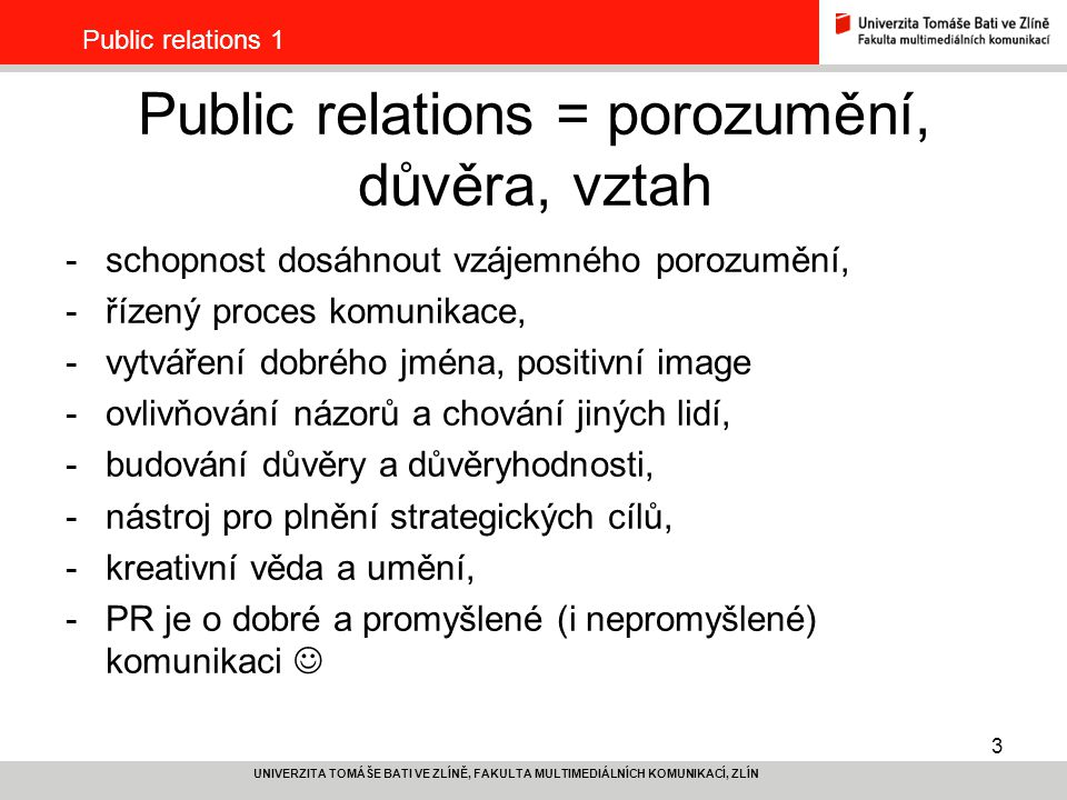 Public relations = porozumění, důvěra, vztah
