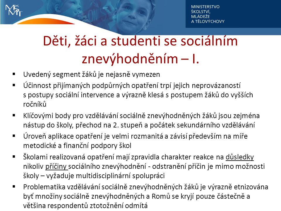 Děti, žáci a studenti se sociálním znevýhodněním – I.