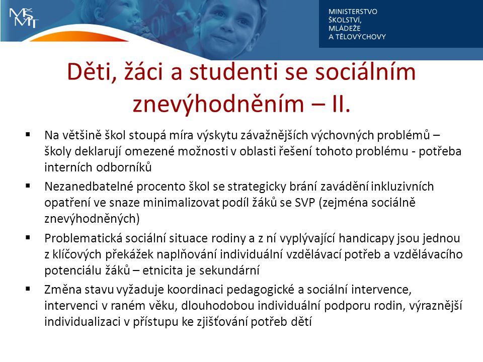 Děti, žáci a studenti se sociálním znevýhodněním – II.