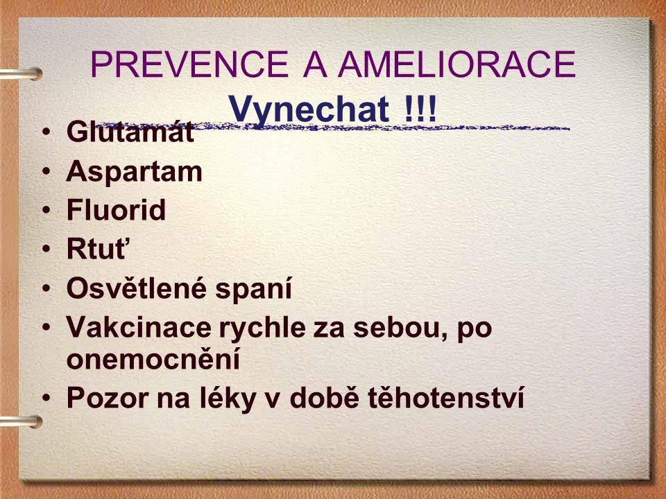 PREVENCE A AMELIORACE Vynechat !!!