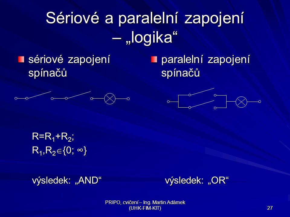 """Sériové a paralelní zapojení – """"logika"""