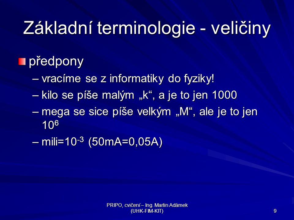 Základní terminologie - veličiny
