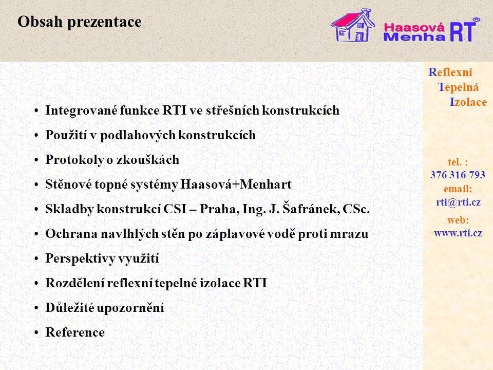 Obsah prezentace Integrované funkce RTI ve střešních konstrukcích