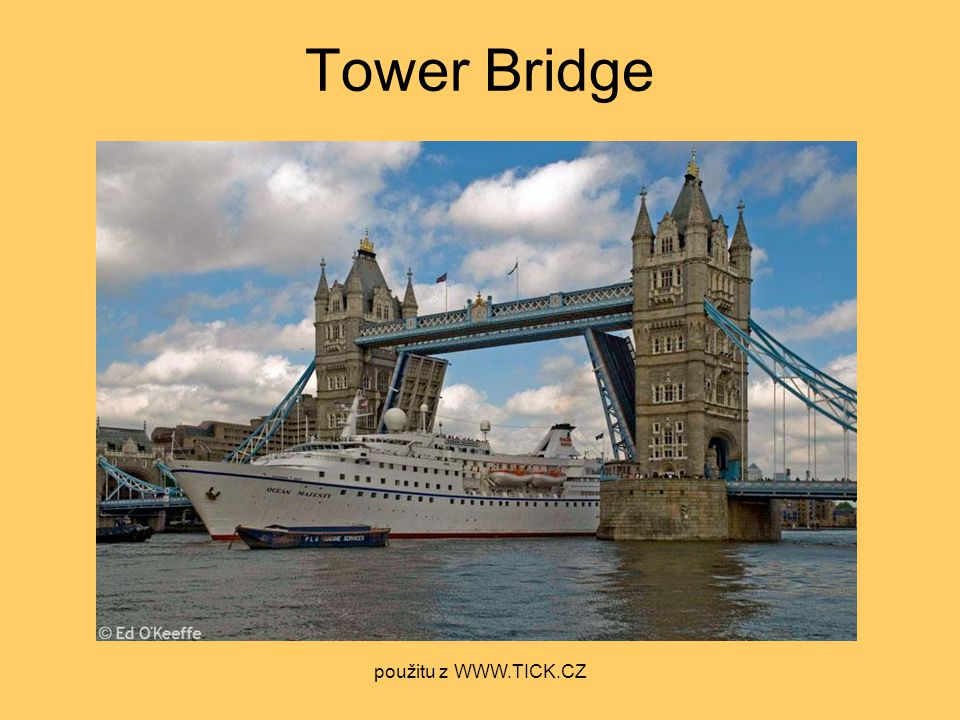 Tower Bridge použitu z WWW.TICK.CZ