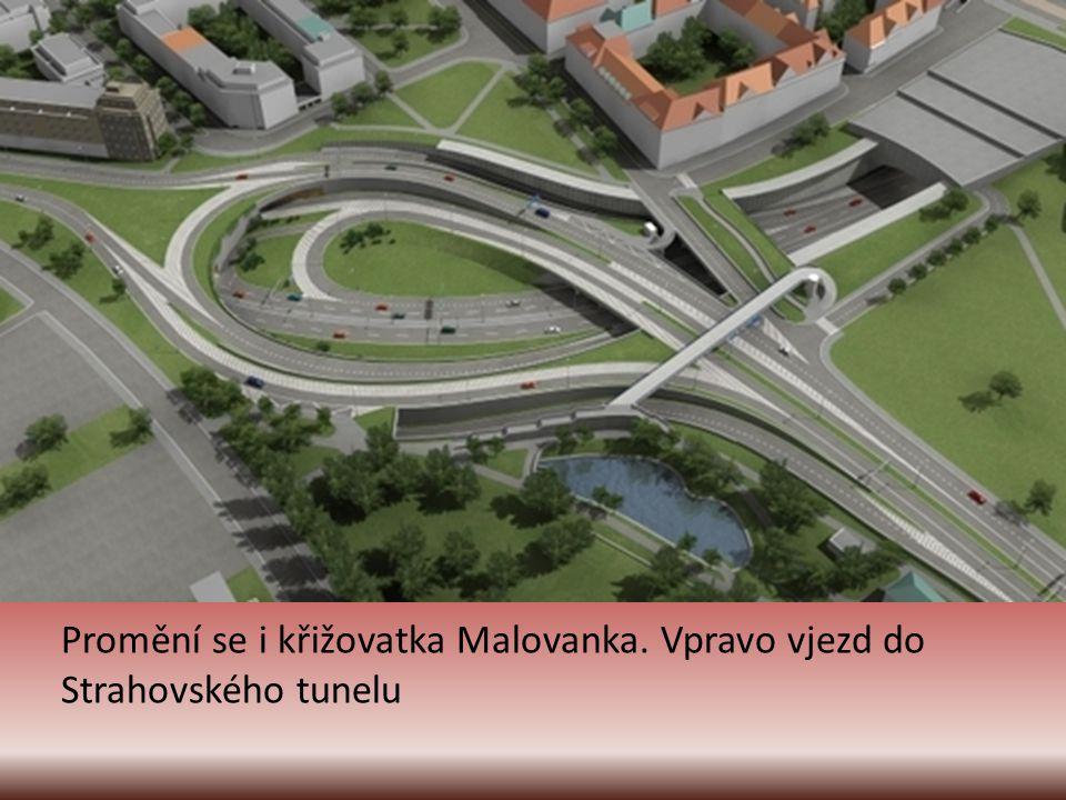 Promění se i křižovatka Malovanka. Vpravo vjezd do Strahovského tunelu