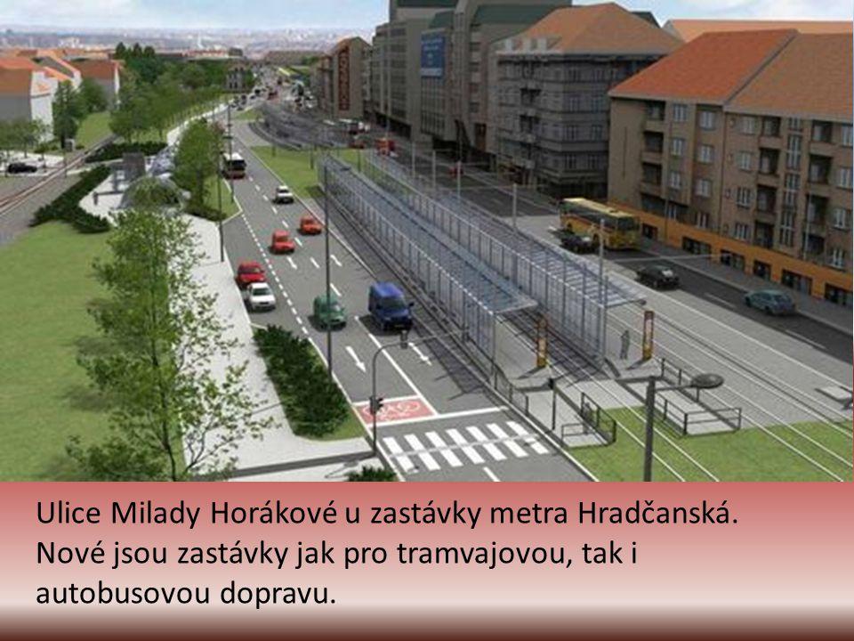 Ulice Milady Horákové u zastávky metra Hradčanská