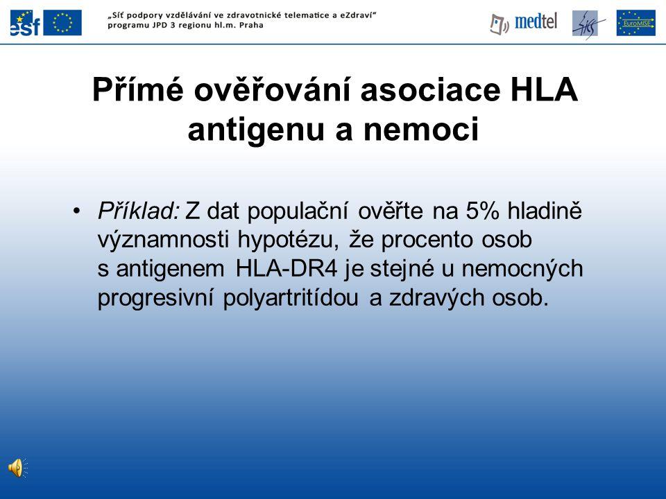 Přímé ověřování asociace HLA antigenu a nemoci