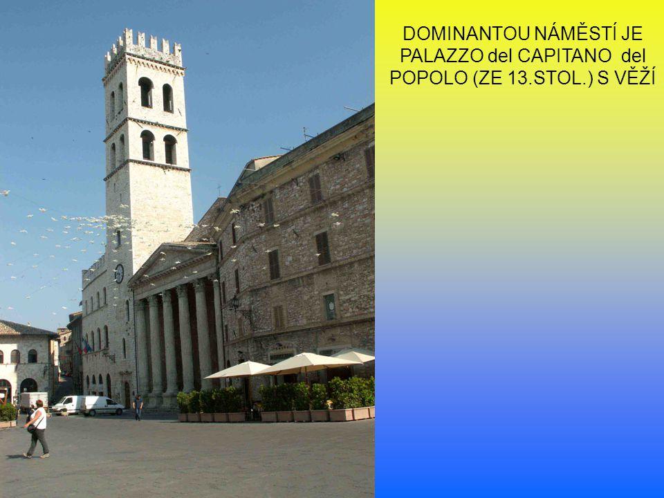 DOMINANTOU NÁMĚSTÍ JE PALAZZO del CAPITANO del POPOLO (ZE 13. STOL