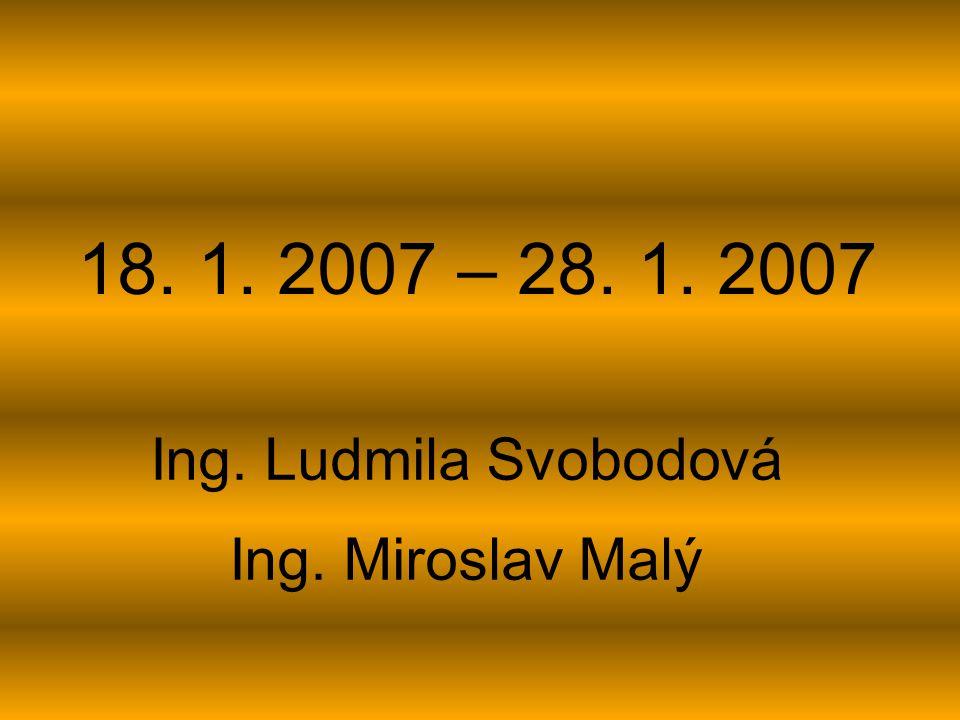 Ing. Ludmila Svobodová Ing. Miroslav Malý