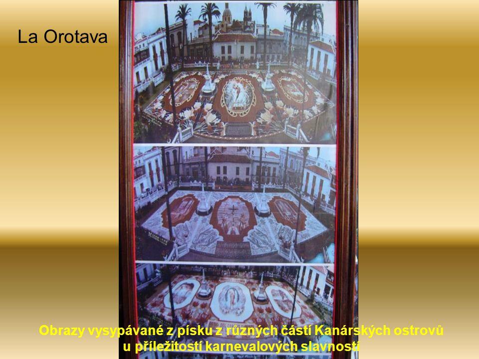 La Orotava Obrazy vysypávané z písku z různých částí Kanárských ostrovů u příležitostí karnevalových slavností.