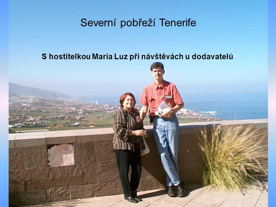 S hostitelkou Maria Luz při návštěvách u dodavatelů