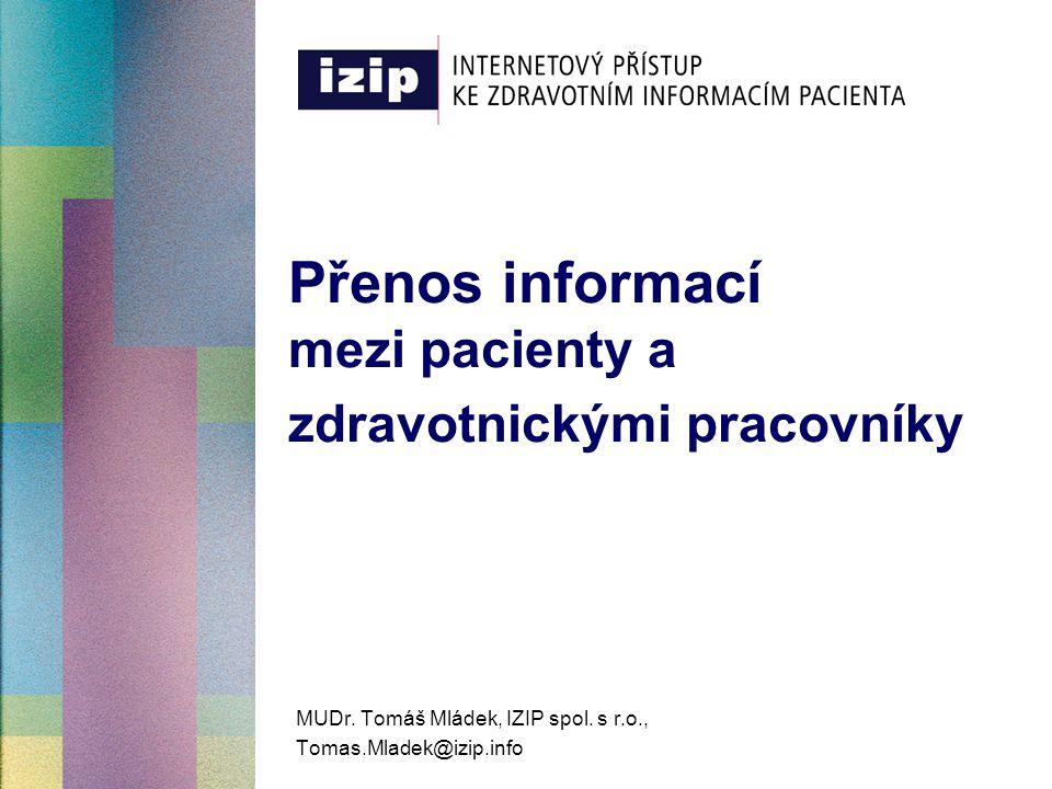 Přenos informací mezi pacienty a zdravotnickými pracovníky