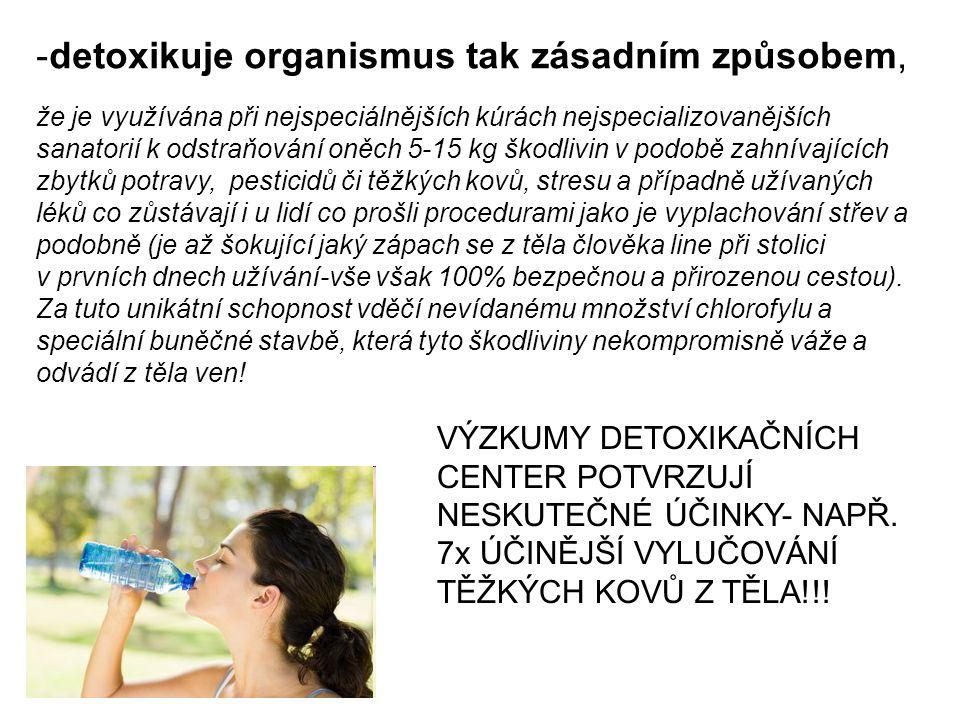 detoxikuje organismus tak zásadním způsobem,