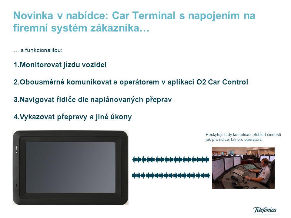 Car Terminal - funkce LOGISTIKA NAVIGACE CHAT SOS tlačítko
