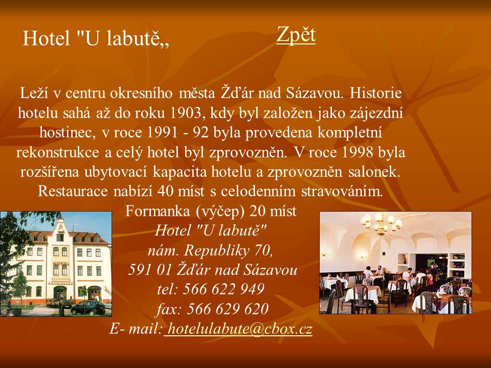 fax: 566 629 620 E- mail: hotelulabute@cbox.cz