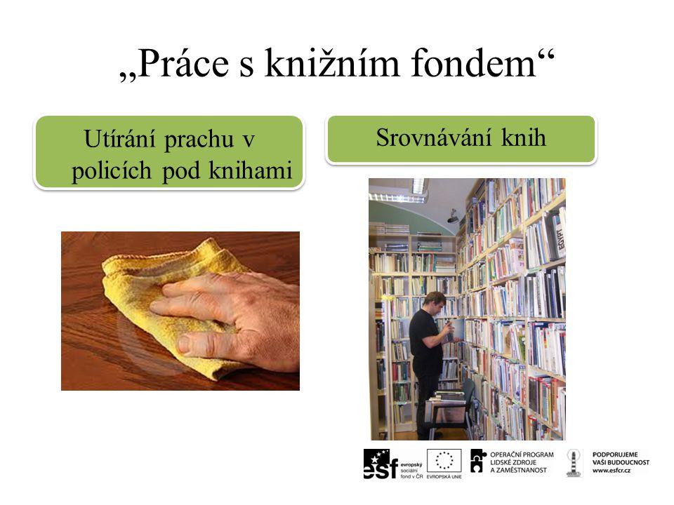 """""""Práce s knižním fondem"""