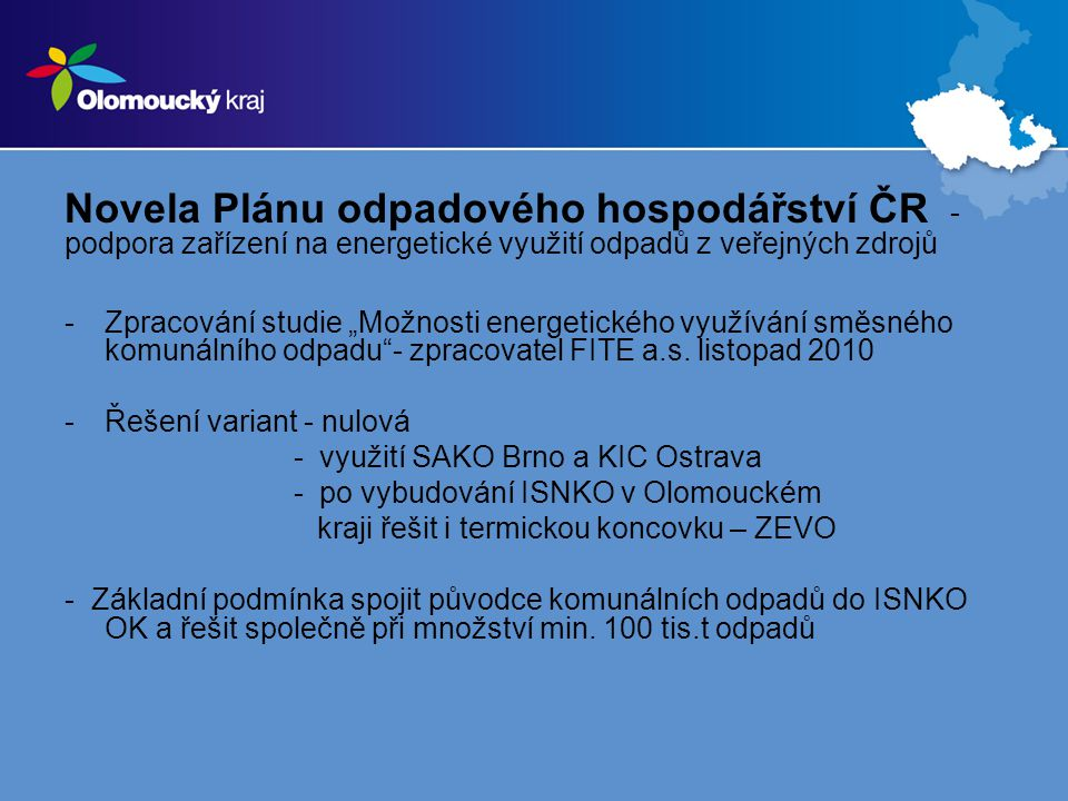 Novela Plánu odpadového hospodářství ČR - podpora zařízení na energetické využití odpadů z veřejných zdrojů