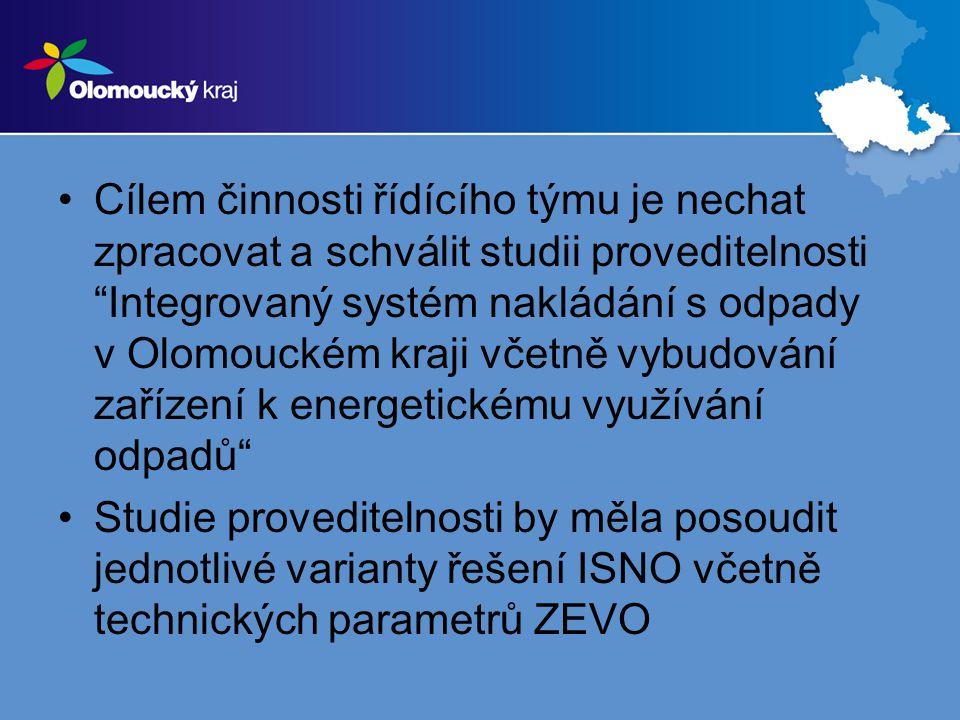 Cílem činnosti řídícího týmu je nechat zpracovat a schválit studii proveditelnosti Integrovaný systém nakládání s odpady v Olomouckém kraji včetně vybudování zařízení k energetickému využívání odpadů