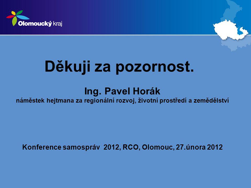 Konference samospráv 2012, RCO, Olomouc, 27.února 2012