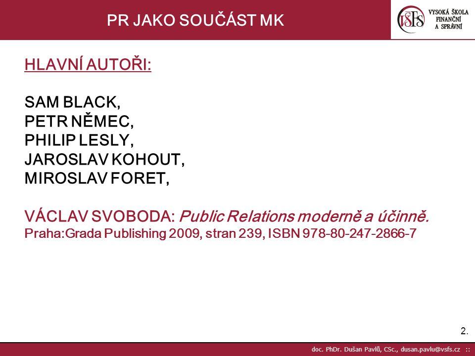VÁCLAV SVOBODA: Public Relations moderně a účinně.