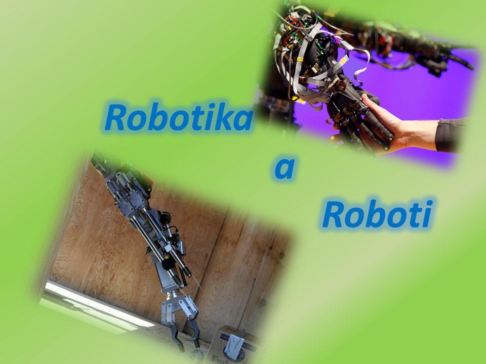 Robotika a Roboti