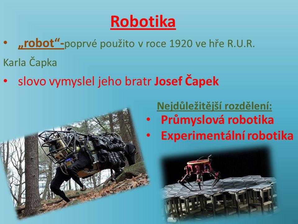 "Robotika ""robot -poprvé použito v roce 1920 ve hře R.U.R."