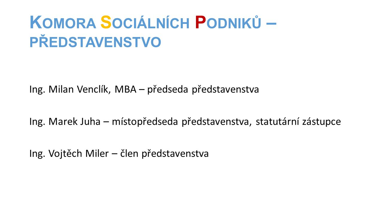 Komora Sociálních Podniků – představenstvo