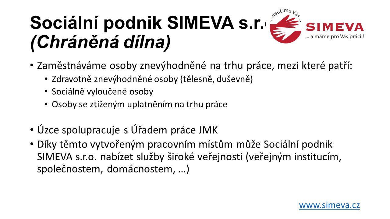 Sociální podnik SIMEVA s.r.o. (Chráněná dílna)