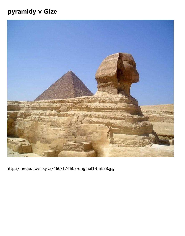 pyramidy v Gíze http://media.novinky.cz/460/174607-original1-tmk28.jpg