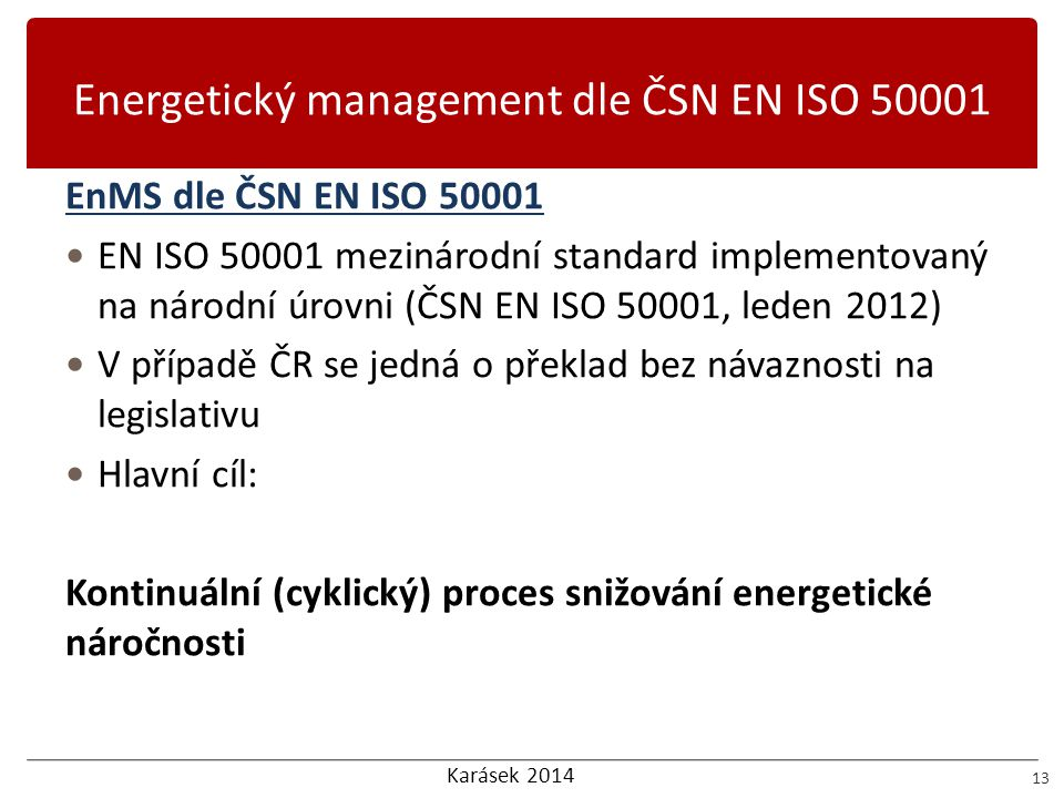 Energetický management dle ČSN EN ISO 50001