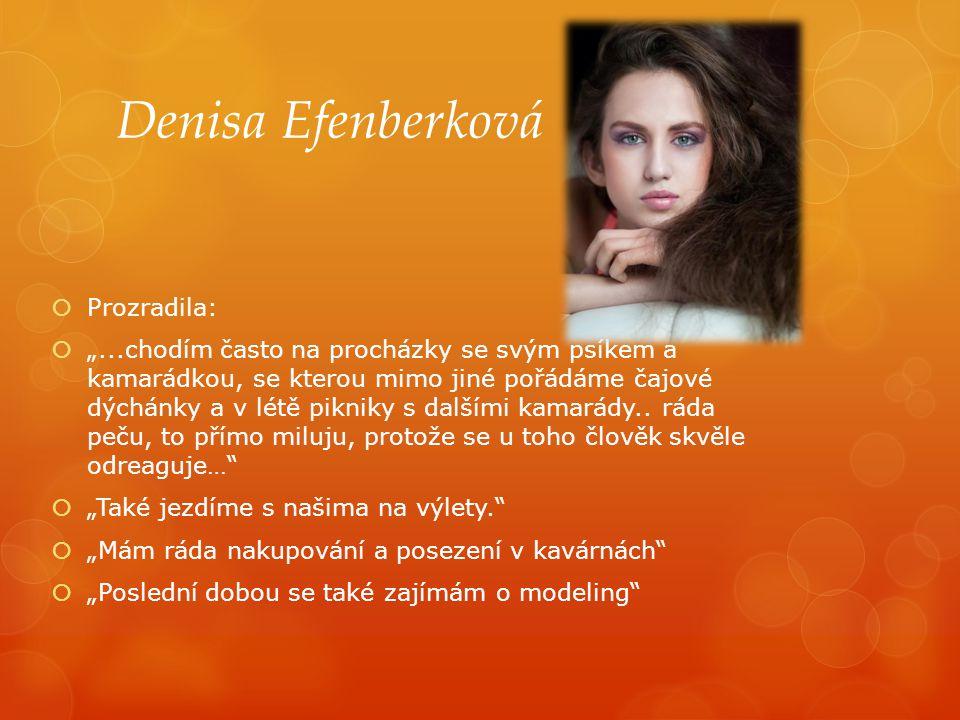 Denisa Efenberková Prozradila: