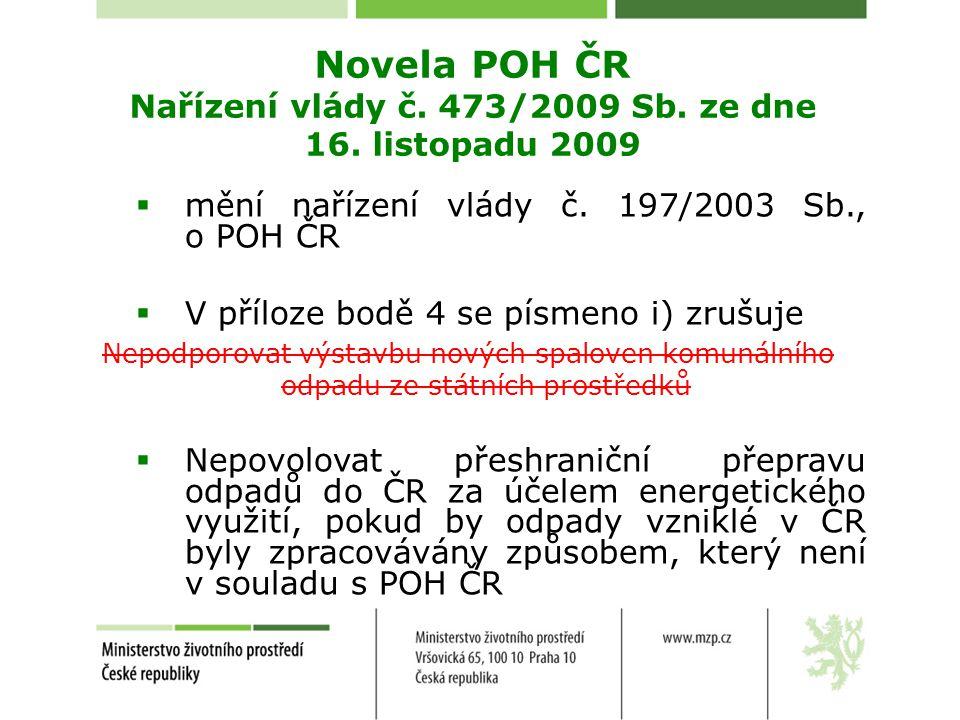 Novela POH ČR Nařízení vlády č. 473/2009 Sb. ze dne 16. listopadu 2009